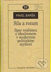 Síla a rozum - Pavel Barša