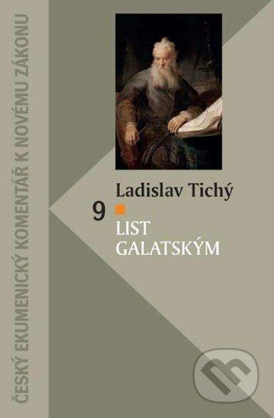 List Galatským - Ladislav Tichý