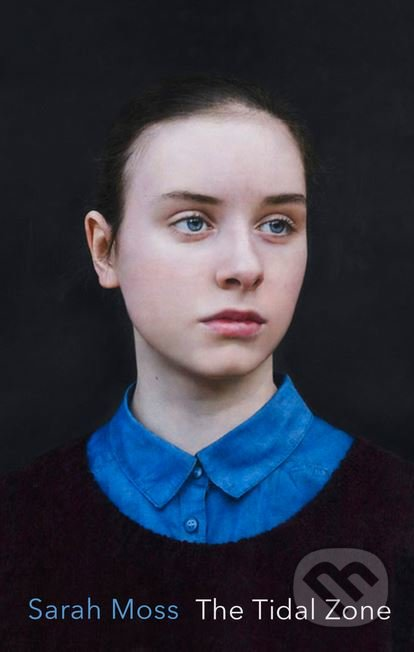 The Tidal Zone - Sarah Moss