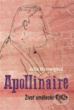 Apollinaire - Julia Hartwig