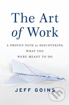 The Art of Work - Jeff Goins