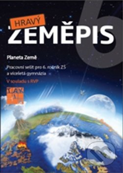 Hravý zeměpis 6 (Planeta Země) -