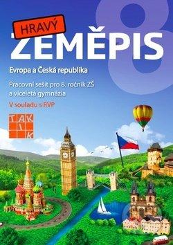 Hravý zeměpis 8 (Evropa a Česká republika) -
