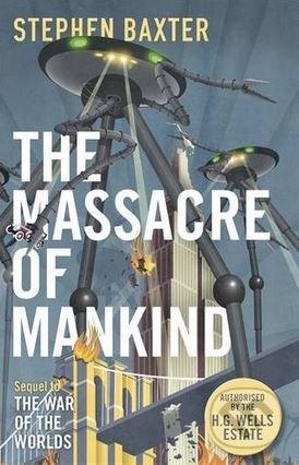 The Massacre of Mankind - Stephen Baxter