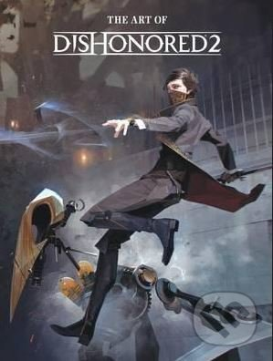 The Art of Dishonored 2 -