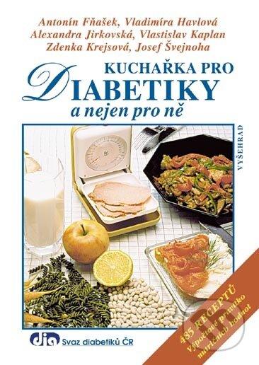Kuchařka pro diabetiky a nejen pro ně - Vladimíra Havlová