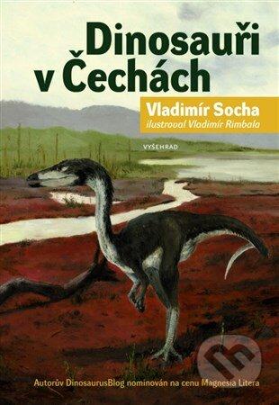 Dinosauři v Čechách - Vladimír Socha, Vladimír Rimbala (ilustrátor)