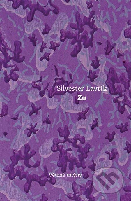 Zu - Silvester Lavrík