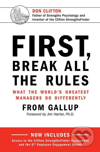 First, Break All The Rules -