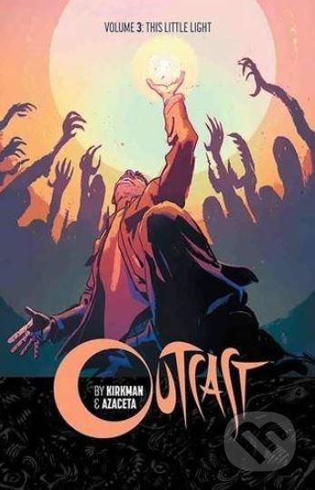 Outcast (Volume 3) - Robert Kirkman