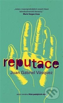 Reputace - Juan Gabriel Vásquez