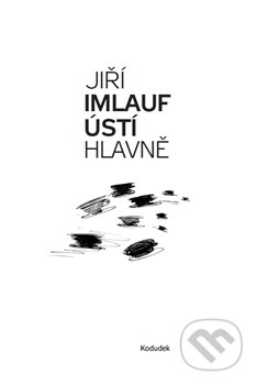 Ústí hlavně - Jiří Imlauf