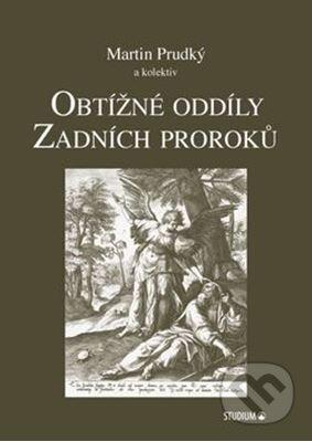 Obtížné oddíly Zadních proroků - Martin Prudký