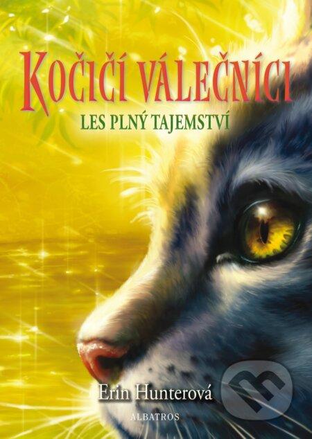 Kočičí válečníci 3: Les plný tajemství - Erin Hunter