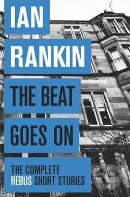 The Beat Goes on - Ian Rankin