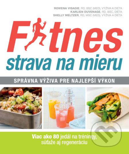Fitnes strava na mieru - Rowena Visagie, Karlien Duvenage, Shelly Meltzer