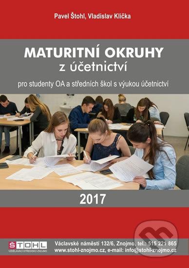 Maturitní okruhy z účetnictví 2017 - Pavel Štohl
