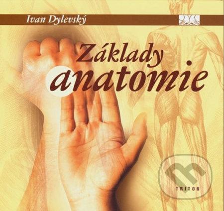 Základy anatomie - Ivan Dylevský