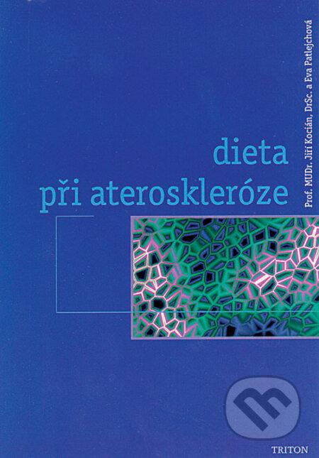 Dieta při ateroskleróze - Jiří Kocián, Eva Patlejchová
