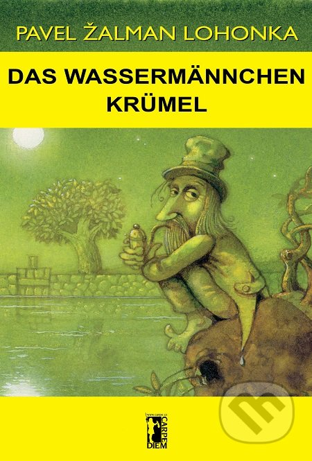 Das Wassermännchen Krümel - Pavel Žalman Lohonka