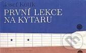 První lekce na kytaru - Josef Kotík