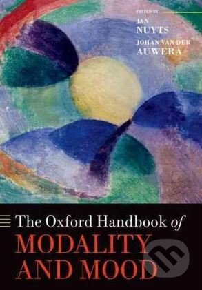 The Oxford Handbook of Modality and Mood - Jan Nuyts