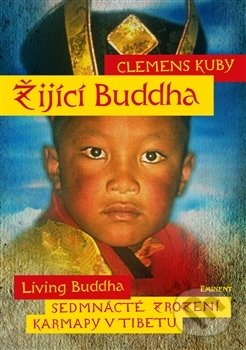Žijící Buddha - Clemens Kuby