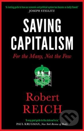 Saving Capitalism - Robert Reich