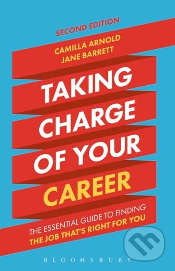 Taking Charge of Your Career - Camilla Arnold, Jane Barrett