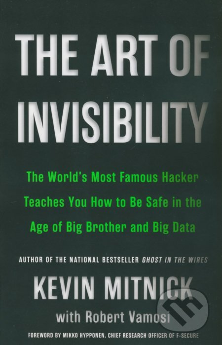 The Art of Invisibility - Kevin D. Mitnick