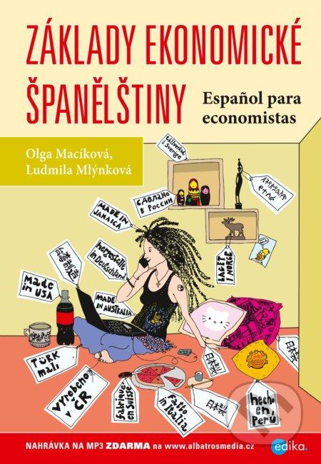 Základy ekonomické španělštiny - Olga Macíková, Ludmila Mlýnková