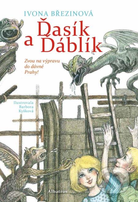 Ďasík a Ďáblík - Ivona Březinová, Barbora Kyšková (ilustrácie)