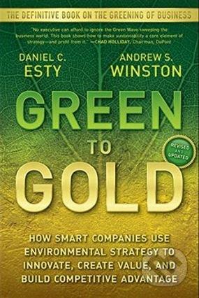 Green to Gold - Daniel C. Esty, Andrew Winston