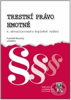 Trestní právo hmotné - František Novotný