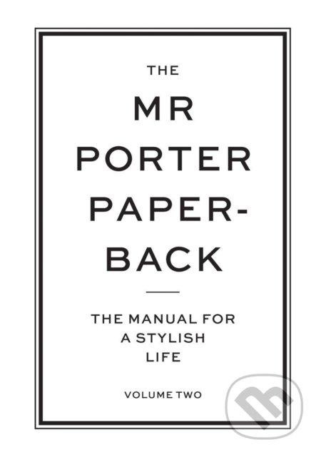 The Mr Porter Paperback - Jeremy Langmead