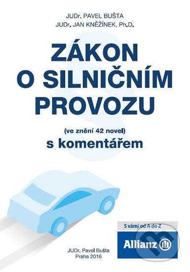 Zákon o silničním provozu - Jan Kněžínek, Pavel Bušta