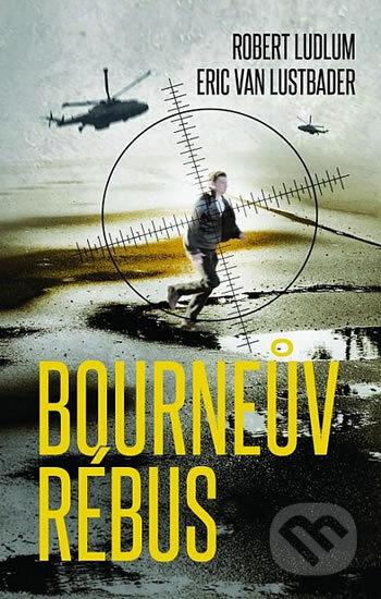 Bourneův rébus - Robert Ludlum, Eric Van Lustbader