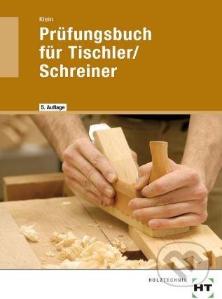 Prüfungsbuch für Tischler / Schreiner -