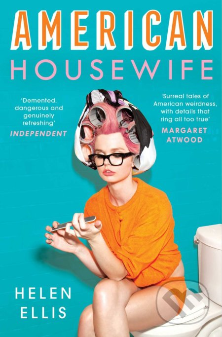 American Housewife - Helen Ellis