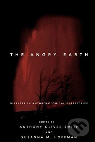 The Angry Earth - Anthony Oliver-Smith, Susanna M. Hoffman