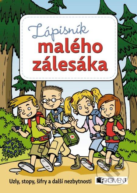Zápisník malého zálesáka - Martina Honzů, Martina Procházková, Zdeněk Chval