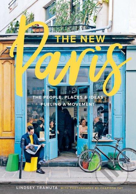 The New Paris - Lindsey Tramuta