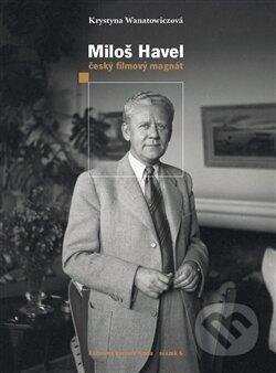 Miloš Havel - Krystyna Wanatowicz