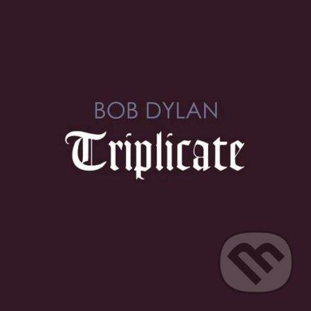 Bob Dylan: Triplicate - Bob Dylan