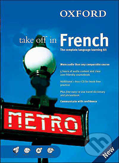 Oxford Take Off In French - The complete language-learning kit - Marie-Therese Bougard