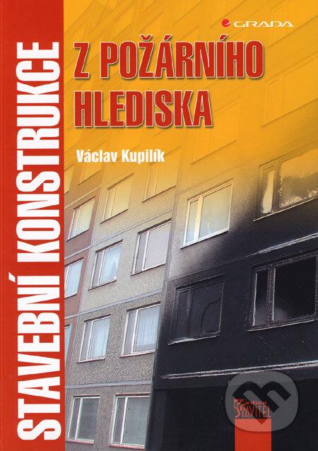 Stavební konstrukce z požárního hlediska - Václav Kupilík