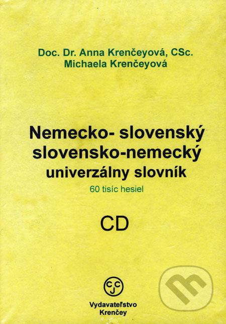 Nemecko-slovenský a slovensko-nemecký univerzálny slovník - Anna Krenčeyová, Michaela Krenčeyová