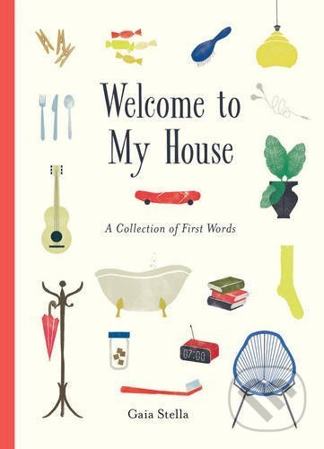 Welcome to My House - Gaia Stella