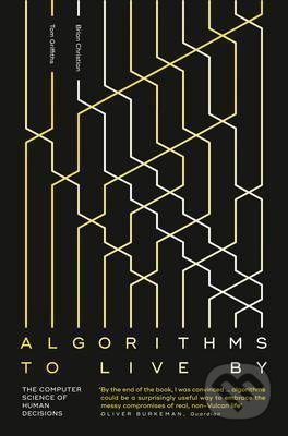 Algorithms To Live By - Brian Christian