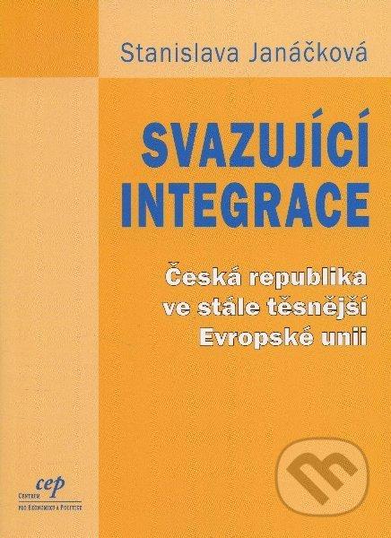 Svazující integrace - Stanislava Janáčková